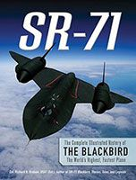 SR-71 Revealed: The Untold Story By Richard Graham