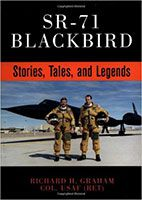 Sr-71 Blackbird: Stories, Tales and Legends Richard Graham